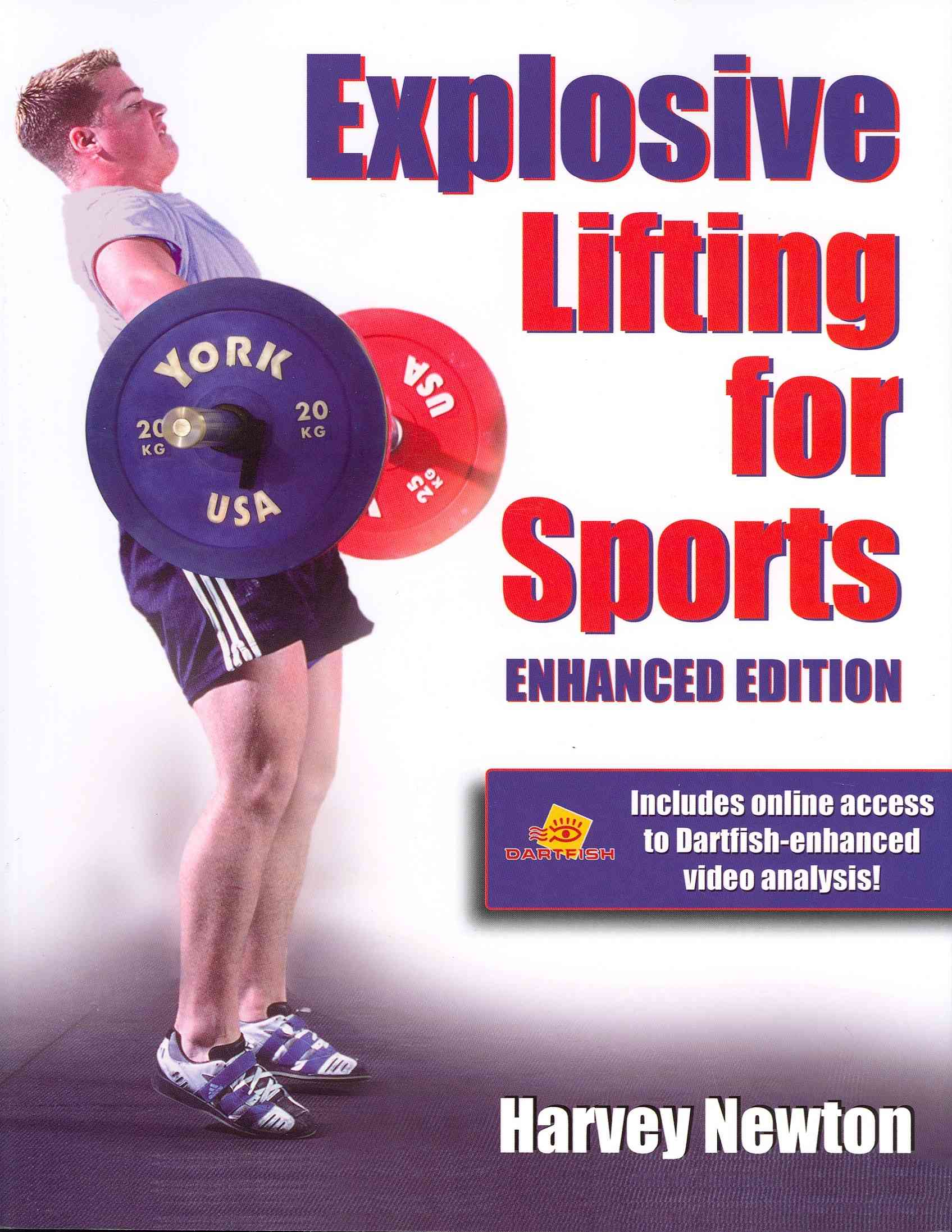 Explosive Lifting for Sports By Newton, Harvey