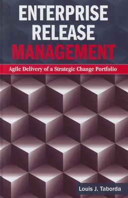 Enterprise Release Management By Taborda, Louis J.